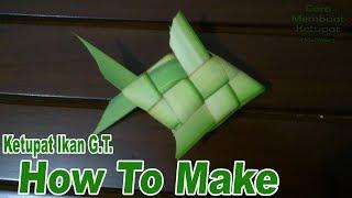 Cara Membuat Ketupat Ikan GT dari Daun Kelapa