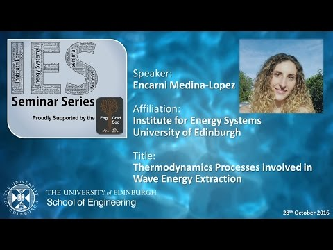 Thermodynamics Processes involved in Wave Energy Extraction - Encarni Medina-Lopez