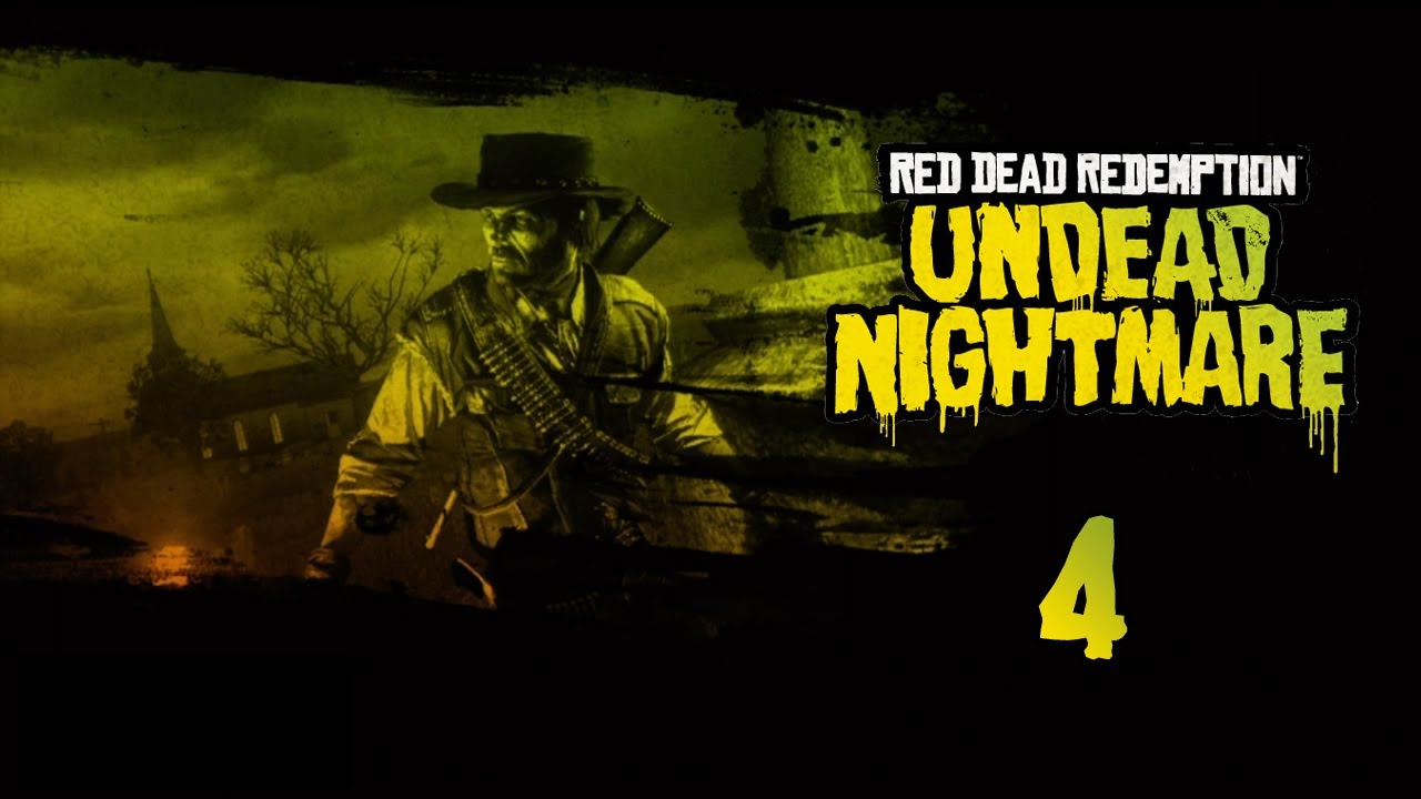 Red Dead Redemption: Undead Nightmare - Прохождение pt4