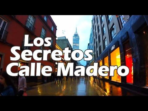 Qué ver Centro Histórico Ciudad de México. Los Secretos la calle Madero que quizá no conoces