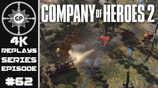 Company of Heroes 2 4K Replays #62 - Nothing But The Best!
