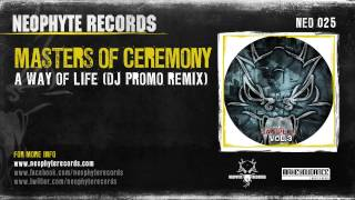Masters Of Ceremony - A Way Of Life (DJ Promo Remix) (NEO025) (2005)