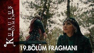 Kuruluş Osman 19. Bölüm Fragmanı