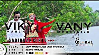VICKY MARCHEL - VANY THURSDILA - SABIDUAK CINTO - lagu minang dalam album terbaru MARINTANG SAYANG