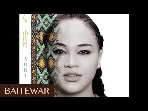 Abby Lakew - Baitewar | New Ethiopian Music 2018 (Official Audio)