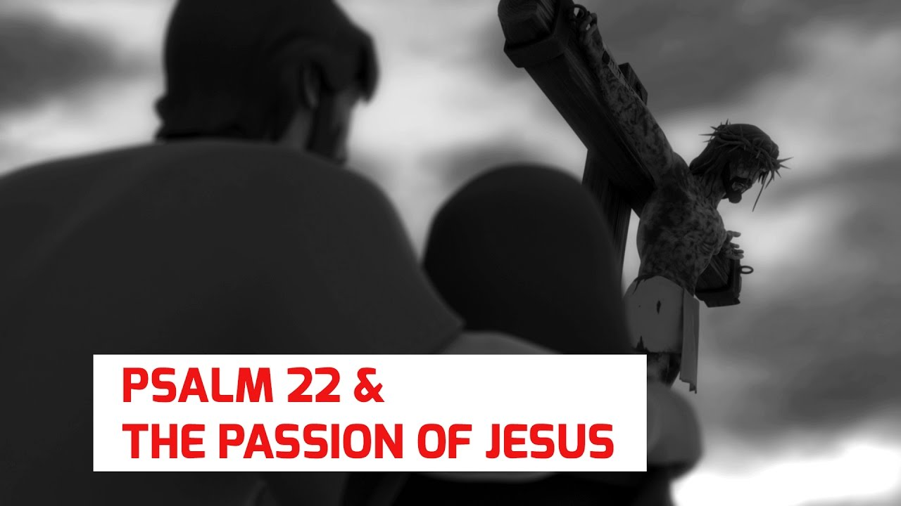Psalm 22 & The Passion of Jesus – Superbook