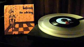 Belreve / Guided By Voices - The Sulk King / Always Crush Me