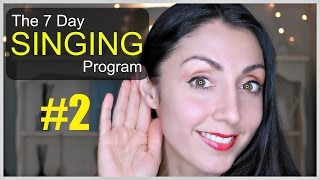 RANGE EXTENSION Day 2: Weekly SINGING EXERCISE Program