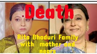 Rita Bhaduri Family with  mother and nears