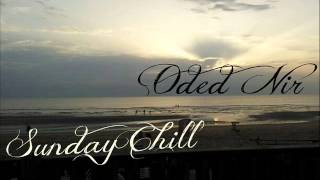 Chill-House mix by Oded Nir