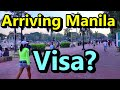 Arriving In Manila Philippines 6 Month Tourist Visa
