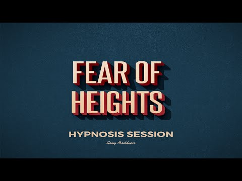 Overcome Your Fear of Heights Hypnosis Session