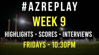 #AZREPLAY - Week 9 Arizona High School football highlights, scores & interviews