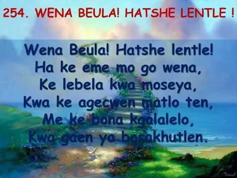 Sehela 254- Uccsa Hymn (Beulah Land)