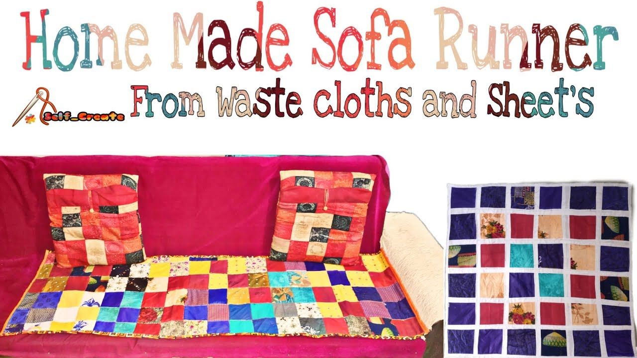 Home made sofa runner by cotton cloths and waste carpet or sheet cover
