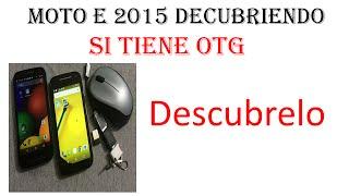 Moto E 2015: Descubriendo si tiene soporte (OTG) descubrelo
