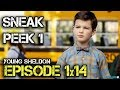 """Young Sheldon 1x14 Sneak Peeks """"Potato Salad, a Broomstick, and Dad's Whiskey"""""""