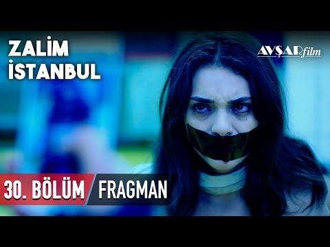 Zalim İstanbul 30. Bölüm Fragmanı (HD)