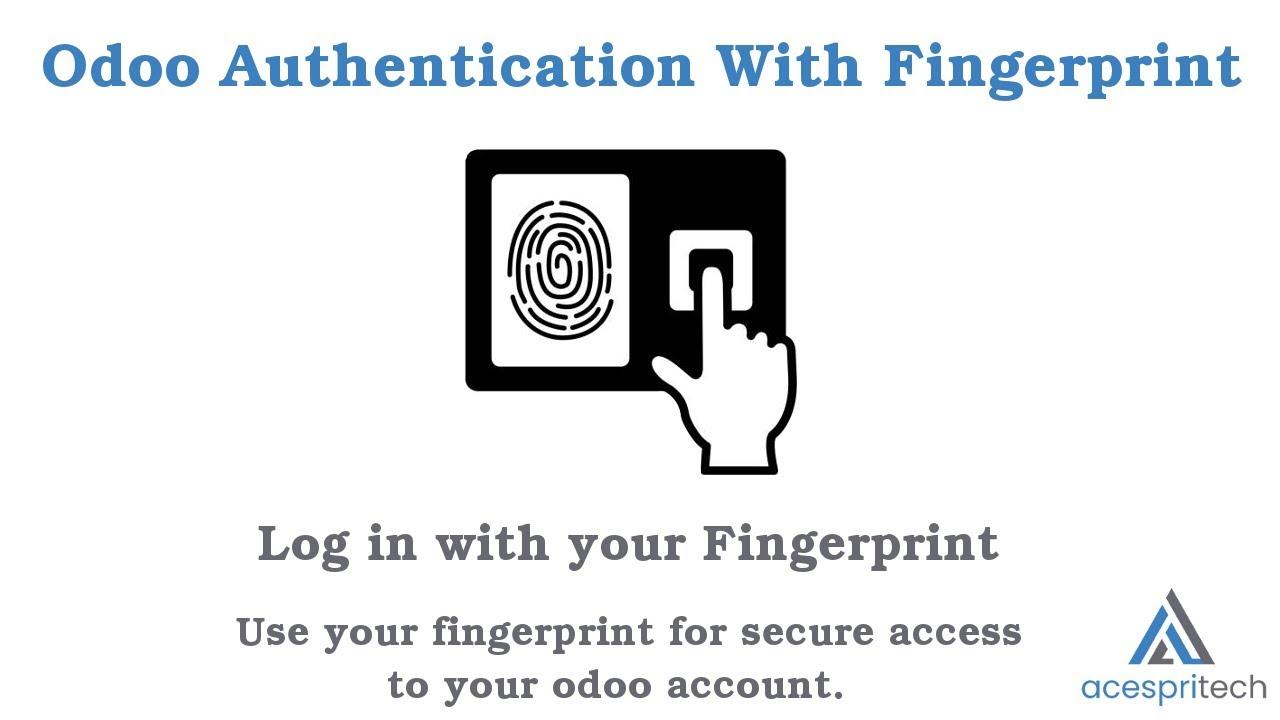 Odoo User Authentication with Fingerprint (V12)