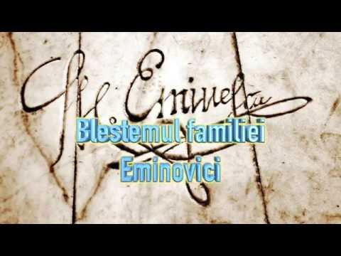 BLESTEMUL FAMILIEI EMINOVICI