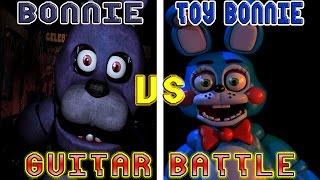 [FNAF] Bonnie Vs. Toy Bonnie Guitar Battle