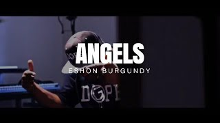 Eshon Burgundy- Angels (official video)