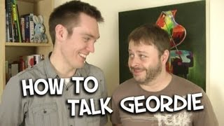 How To Talk Geordie