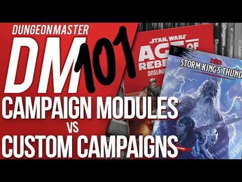 DM 101 - Episode 2: Custom vs Module (Dungeons & Dragons Help)