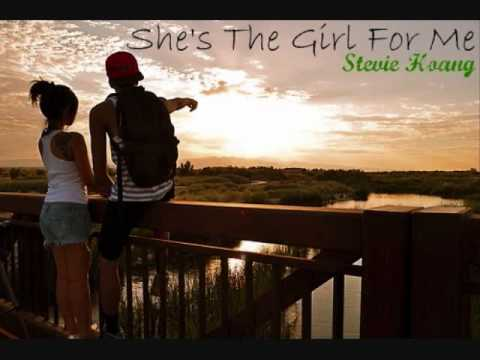 She's The Girl For Me - Stevie Hoang