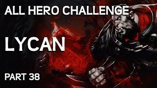Sürprizli - Bütün Kahramanlarla Mücadele Challenge Part # 38 - Lycan Gameplay.