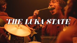 The Luka State - [Insert Girls Name Here] (Official Video)