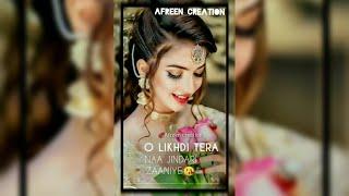 New female version fullscreen whatsapp status  female sad song status  Afreen Creation