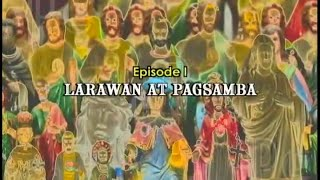 Know the Truth - Larawan at Pagsamba (Statues and Images) thumbnail