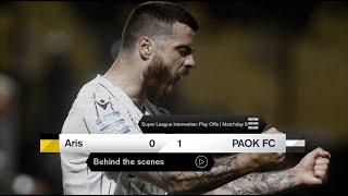 Η παρακάμερα του Άρης-ΠΑΟΚ - PAOK TV