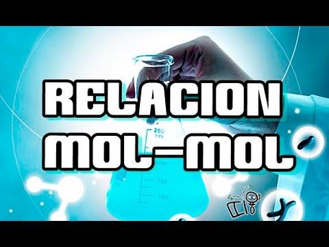 Estequiometrica - Relacion mol mol | Quimica