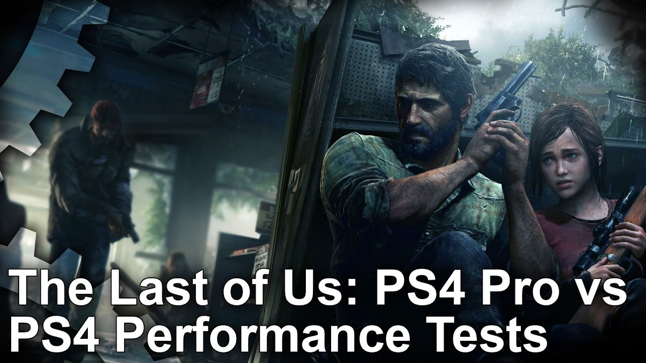 The Last of Us Remastered runs worse on PS4 Pro than standard PS4 at