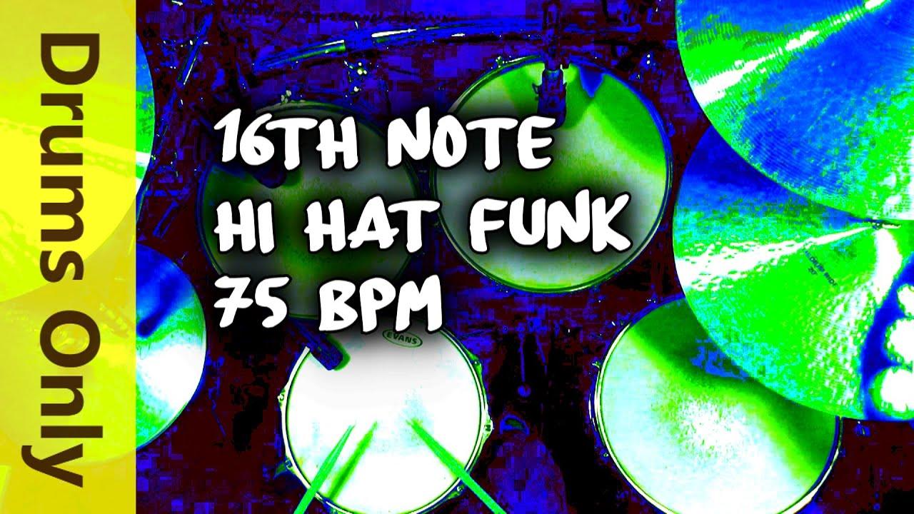 16th Note Hi Hat Funk Drum Beat 75 BPM