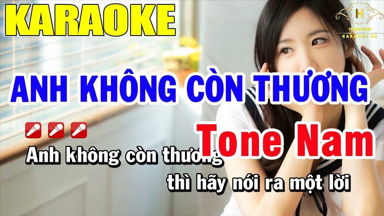 Karaoke Anh Không Còn Thương Tone Nam Nhạc Sống   Trọng Hiếu