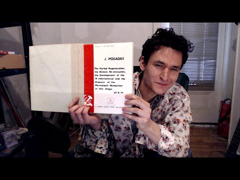 Reading Posadist Literature - Stream from 25-01-2020.