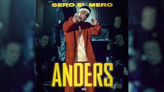 Sero El Mero  - Anders (Official Audio)