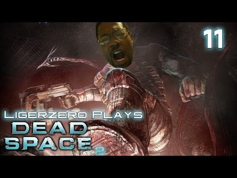 Ligerzero Plays Dead Space 2 #11 | POWER ONLINE