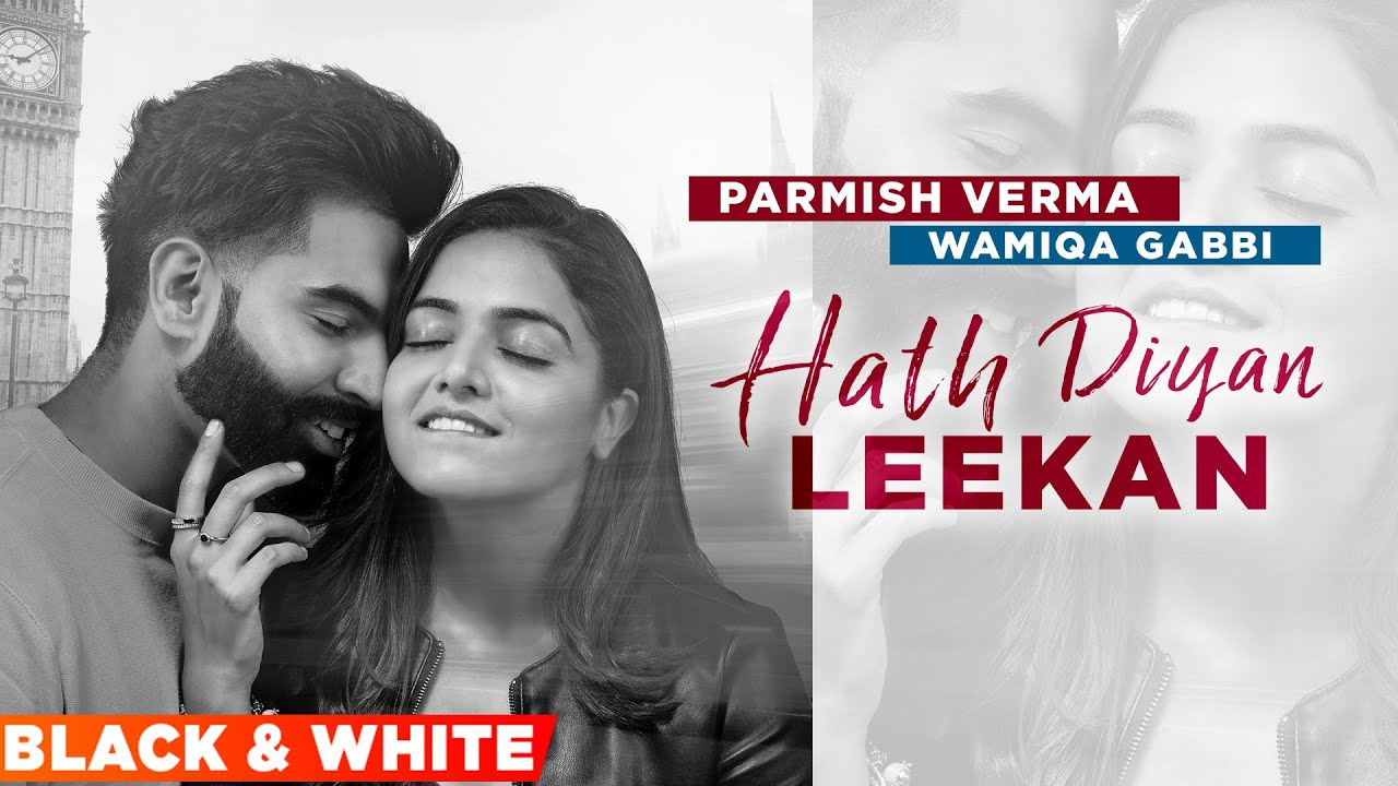 Hath Diyan Leekan (Official B&W Video) | Parmish Verma | Yash Wadali | Latest Punjabi Songs 2021