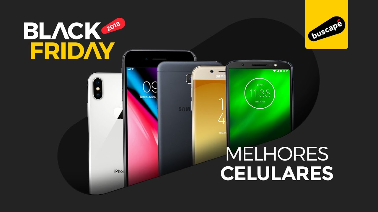 e1176546987 Celulares para Comprar na Black Friday 2018
