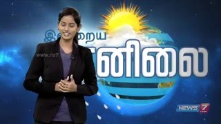 Weather Forecast | News7 Tamil | 11-04-2016