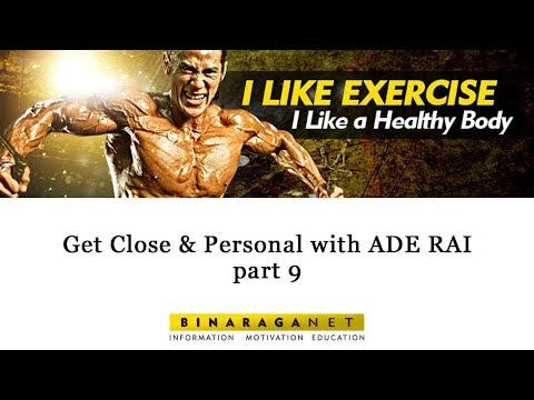 Get Close & Personal with ADE RAI - part 9