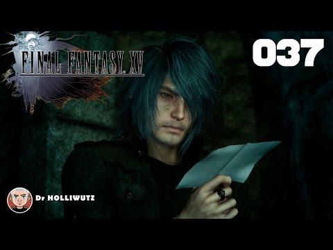 Final Fantasy XV #037 - Die ewige Nacht [XBO] Let's play Final Fantasy 15