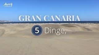Gran Canaria: 5 Reisetipps - HolidayCheck