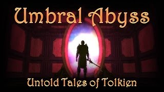 [01] NWN2 - Untold Tales of Tolkien: Umbral Abyss mod