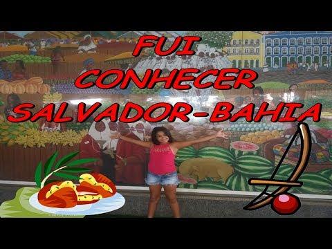 FUI CONHECER SALVADOR - BAHIA