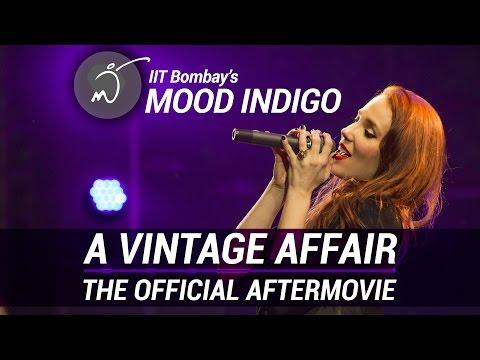 The  Mood Indigo  After Movie  A Vintage Affair  IIT Bombay